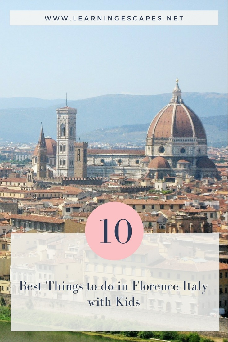 Top 20 things to do in Florence Italy with kids sights, parks and ...